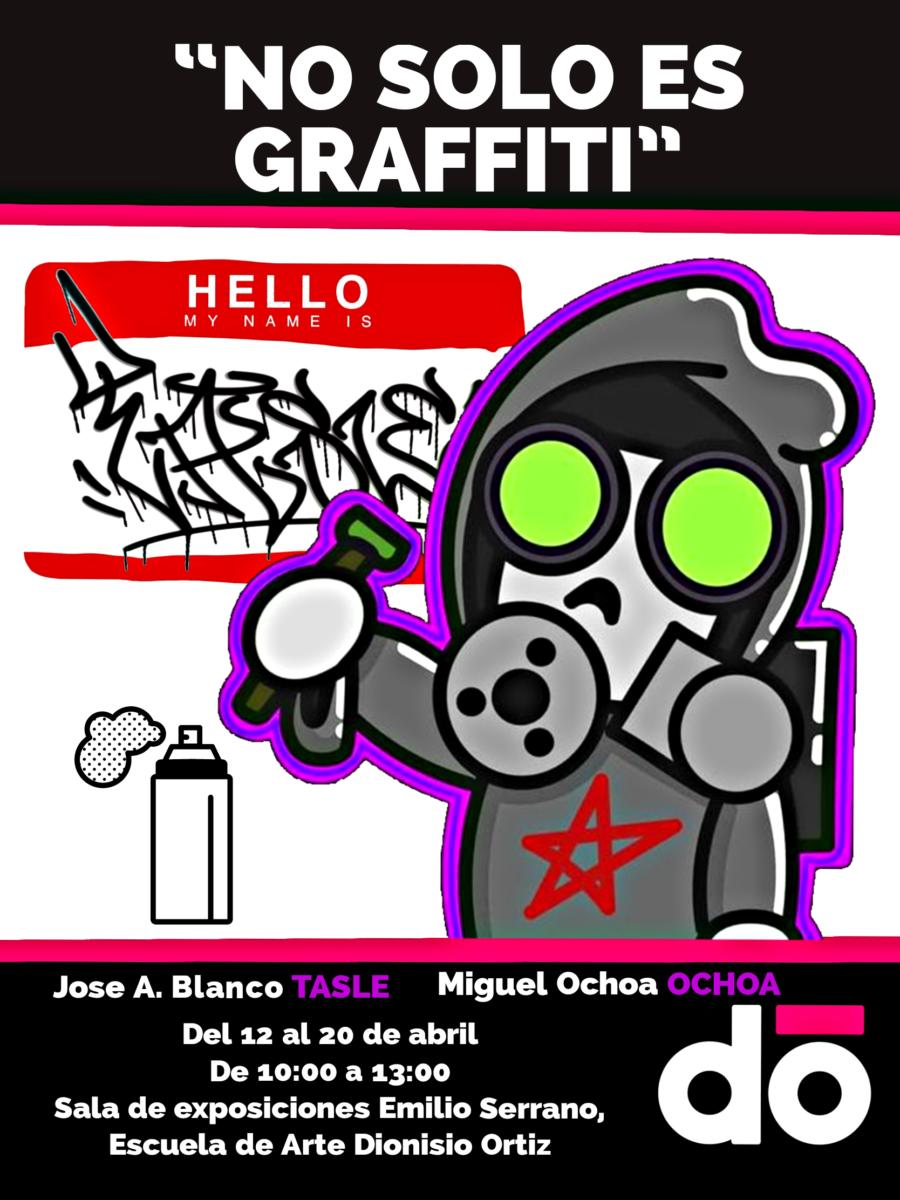 """Exposición de trabajos de alumnos de Serigrafía """"No solo es graffiti""""."""